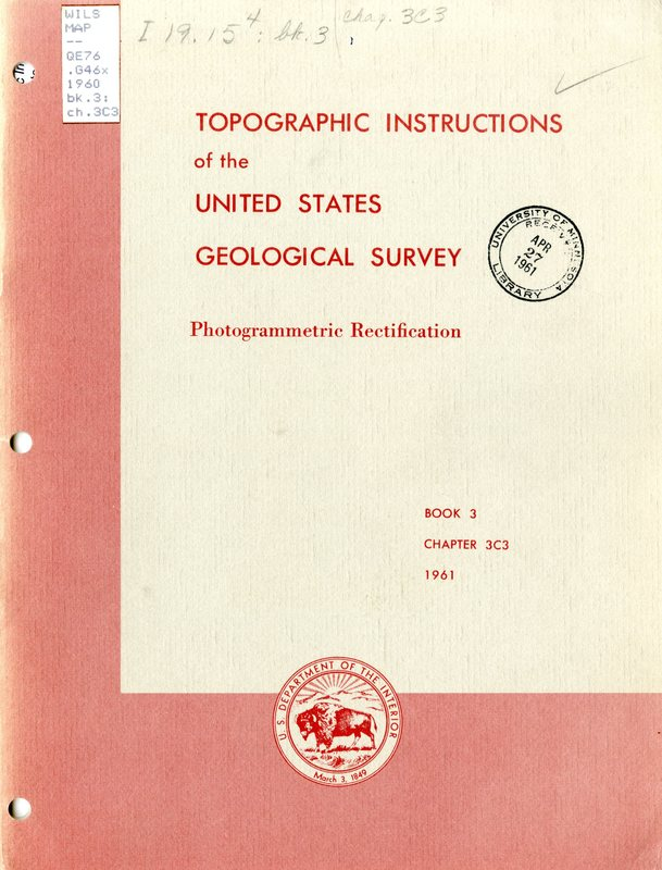 Topographic Instructions of the United States Geological Survey: Photogrammetric Rectification
