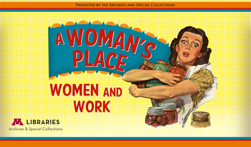 A Woman's Place: Women and Work main sign
