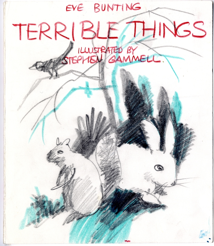 Stephen Gammell - Terrible Things (dummy cover)